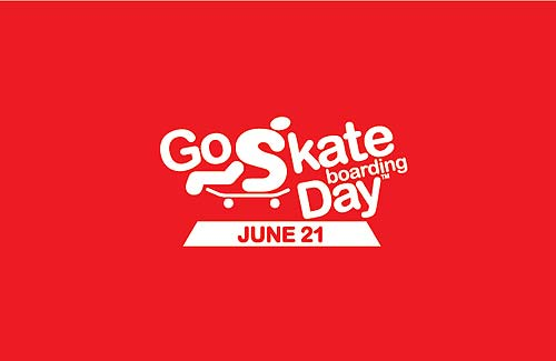 Go Skateboarding Day June 21