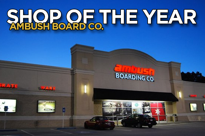 Ambush Board Co. - Shop of the Year