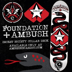 Ambush x Foundation Collab Deck