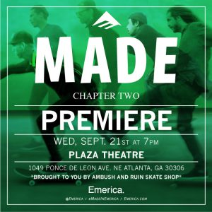 Emerica Made Chapter Two Premiere at The Plaza Theater
