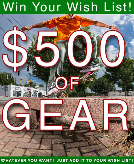 Win Your Wish List - $500 in Gear!