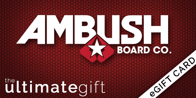 Ambush Board Co. eGift Cards