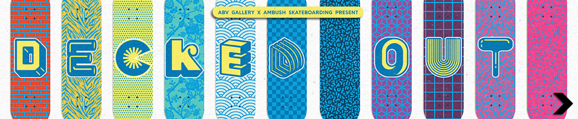 Ambush Skateboarding x ABV Gallery present Decked Out Art Show