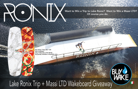 Win a Trip to Lake Ronix + a Massi LTD Wakeboard