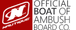Nautique - The Official Boat of Ambush Board Co.
